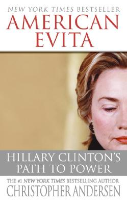 American Evita: Hillary Clinton's Path to Power Cover Image