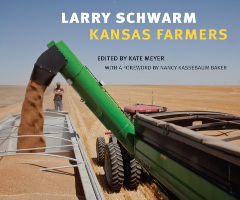 Larry Schwarm: Kansas Farmers Cover Image