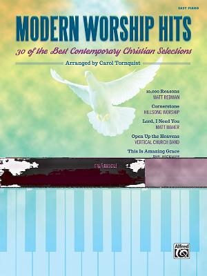 Modern Worship Hits: 30 of the Best Contemporary Christian Selections Cover Image
