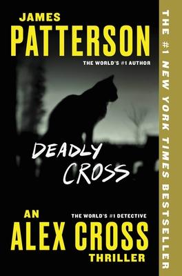 Deadly Cross (Alex Cross #28) Cover Image