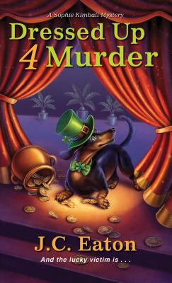 Dressed Up 4 Murder (Sophie Kimball Mystery #6) Cover Image
