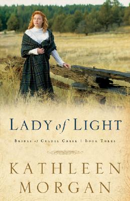 Lady of Light (Brides of Culdee Creek #3) Cover Image