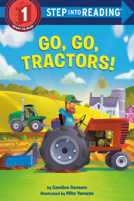 Go, Go, Tractors! (Step into Reading) Cover Image