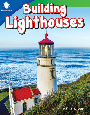 Building Lighthouses (Smithsonian Readers) Cover Image