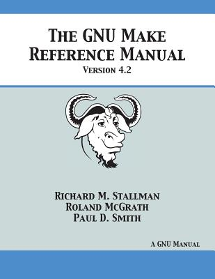 GNU Make Reference Manual: Version 4.2 Cover Image