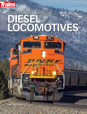 Guide to North American Diesel Locomotives Cover Image