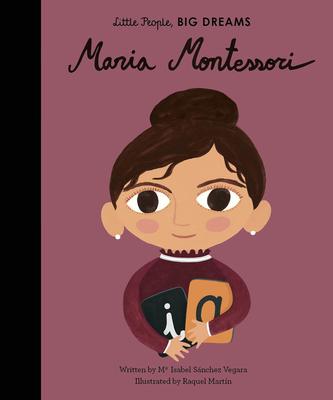 Maria Montessori (Little People, BIG DREAMS #28) Cover Image