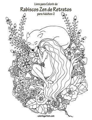 Livro para Colorir de Rabiscos Zen de Retratos para Adultos 2 Cover Image