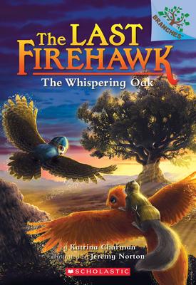 The Whispering Oak (The Last Firehawk #3) Cover Image