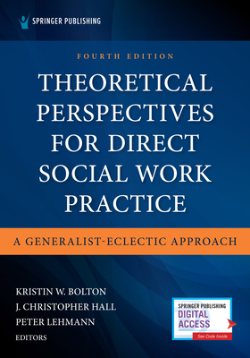 Theoretical Perspectives for Direct Social Work Practice: A Generalist-Eclectic Approach Cover Image