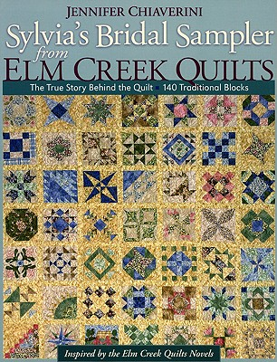 Sylvia's Bridal Sampler from Elm Creek Quilts Cover