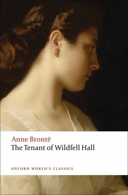 The Tenant of Wildfell Hall (Oxford World's Classics) Cover Image