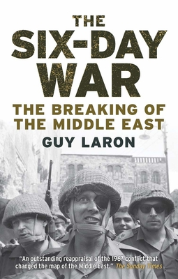 The Six-Day War: The Breaking of the Middle East cover