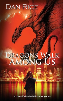 Cover for Dragons Walk Among Us