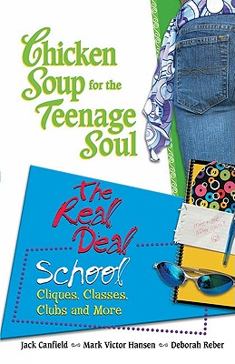 Chicken Soup Teenage Soul Real Deal School Cover