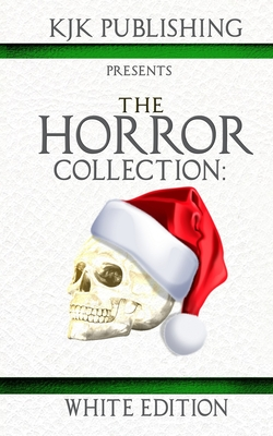 The Horror Collection: White Edition Cover Image