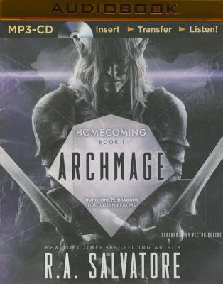 Archmage (Legend of Drizzt: Homecoming #1) Cover Image