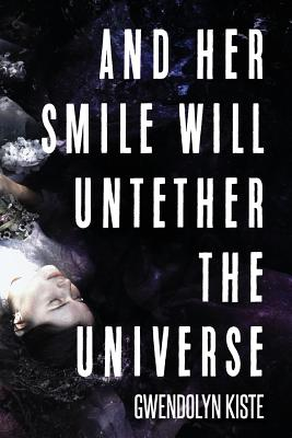 And Her Smile Will Untether the Universe Cover Image