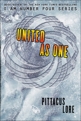 United as One (Lorien Legacies #7) Cover Image
