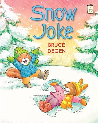 Cover for Snow Joke (I Like to Read)
