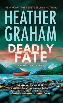 Deadly Fate (Krewe of Hunters) Cover Image
