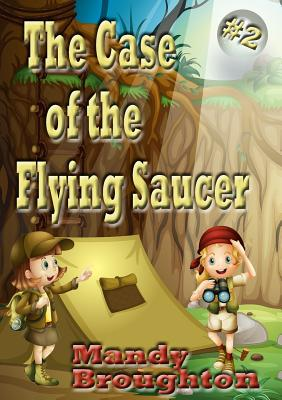 The Case of the Flying Saucer: #2 Cover Image