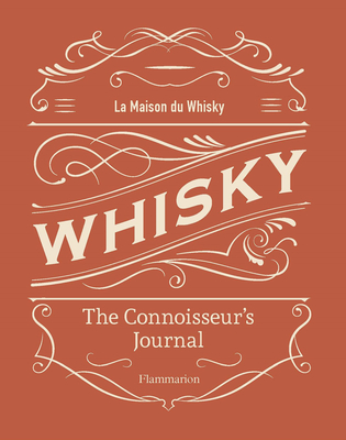 Whisky: The Connoisseur's Journal Cover Image