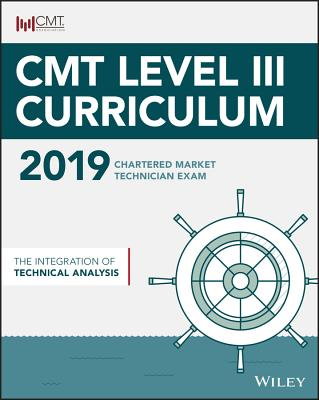 Cmt Level III 2019: The Integration of Technical Analysis Cover Image