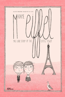 Madame Eiffel: The Love Story of the Eiffel Tower Cover Image