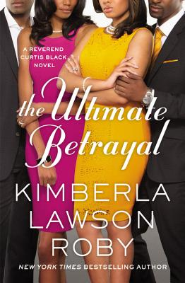 The Ultimate Betrayal (A Reverend Curtis Black Novel #12) Cover Image