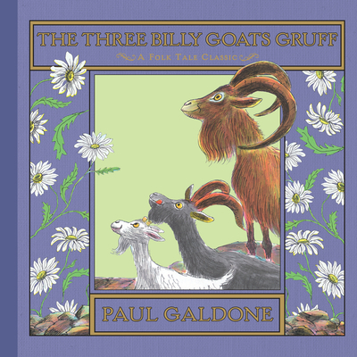 The Three Billy Goats Gruff (Paul Galdone Classics) Cover Image