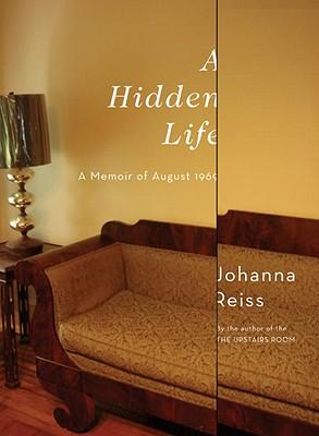 A Hidden Life: A Memoir of August 1969 Cover Image