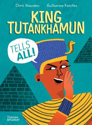 King Tutankhamun Tells All! Cover Image