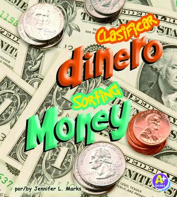 Clasificar Dinero/Sorting Money (Vamos a Ordenar / Sorting) Cover Image