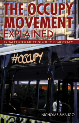 The Occupy Movement Explained (Ideas Explained) Cover Image