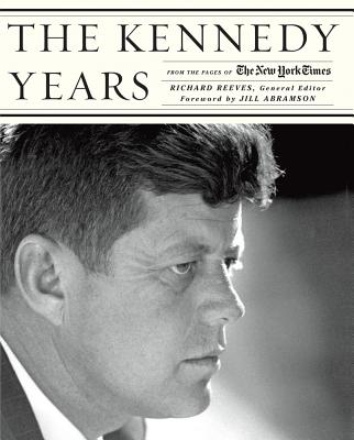 The Kennedy Years: From the Pages of the New York Times Cover Image