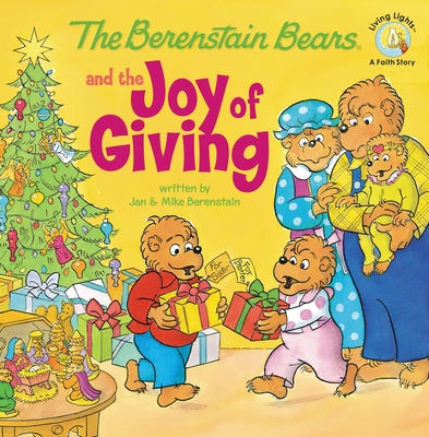 The Berenstain Bears and the Joy of Giving Cover