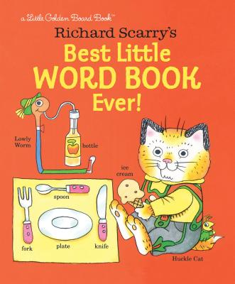 Richard Scarry's Best Little Word Book Ever! Cover Image