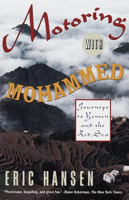 Motoring with Mohammed: Journeys to Yemen and the Red Sea Cover Image