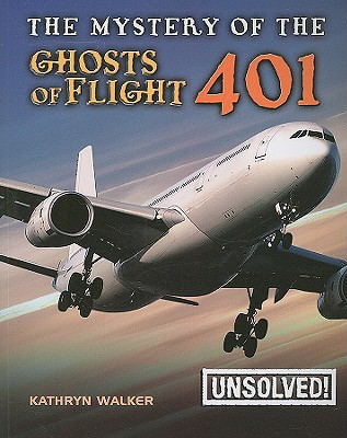 The Mystery of Ghosts of Flight 401 (Unsolved!) Cover Image
