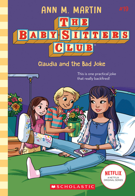 Claudia and the Bad Joke (The Baby-Sitters Club) Cover Image