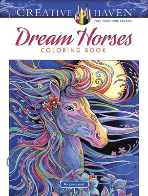 Creative Haven Dream Horses Coloring Book (Creative Haven Coloring Books) cover