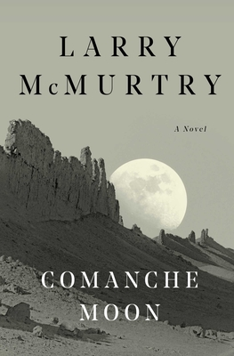Comanche Moon: A Novel Cover Image