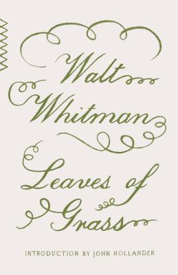Leaves of Grass (Vintage Classics) Cover Image