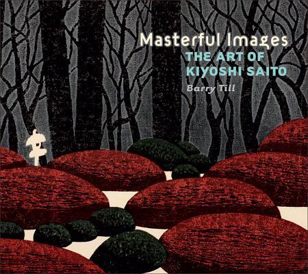 Masterful Images: The Art of Kiyoshi Saito Cover Image