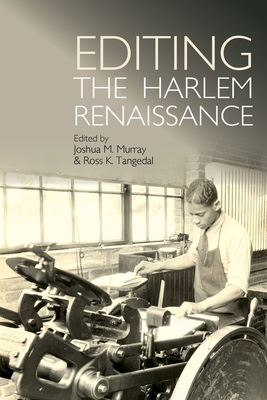 Editing the Harlem Renaissance (African American Literature) Cover Image