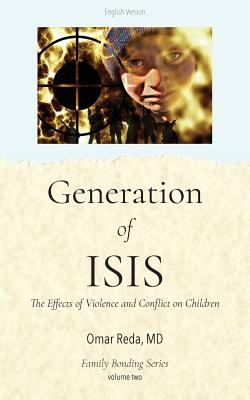 Generation of ISIS: The Effects of Violence and Conflict on Children Cover Image
