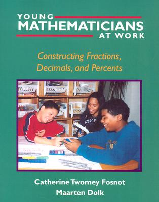 Young Mathematicians at Work: Constructing Fractions, Decimals, and Percents Cover Image
