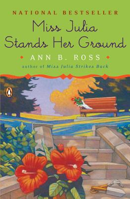 Miss Julia Stands Her Ground: A Novel Cover Image