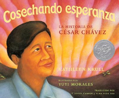 Cosechando esperanza: La historia de César Chávez Cover Image